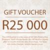 R25 000 Gift Voucher